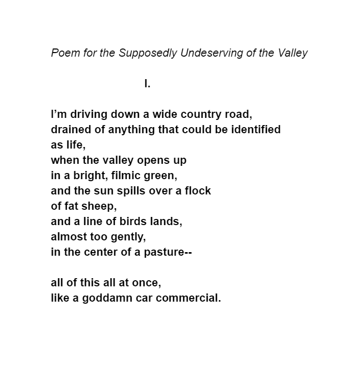Poem For The Supposedly Undeserving Of The Valley Bertha